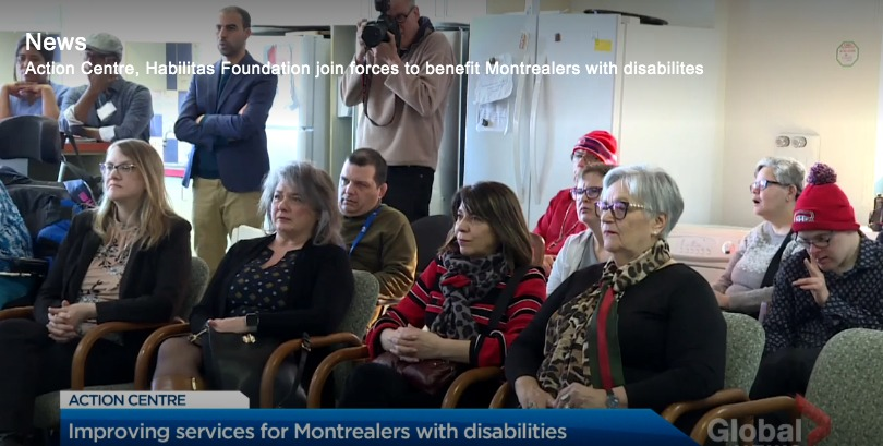 Global News: Action Centre, Habilitas Foundation joining forces to benefit Montrealers with disabilities
